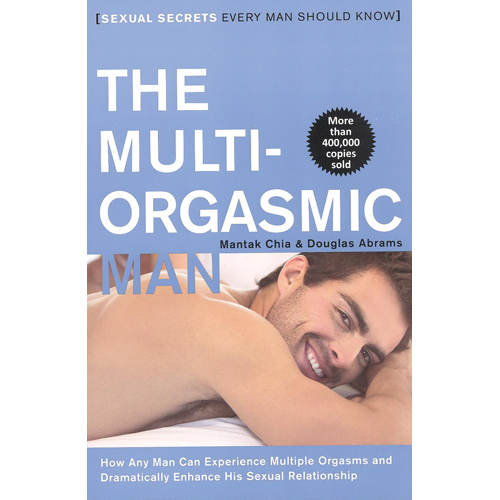 The Multi-Orgasmic Man Sexual Secrets Every Man Should Know