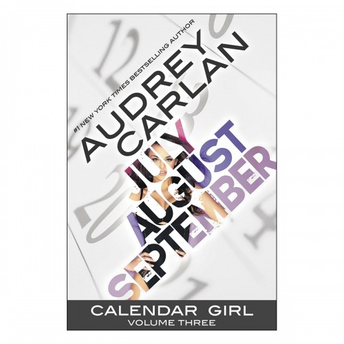 Calendar Girl - Volume 3 (July, August, September)