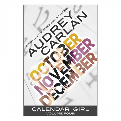 Calendar Girl - Volume 4 (October, November, December)