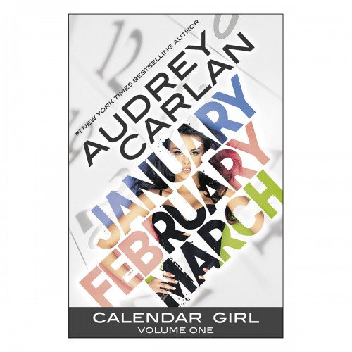 Calendar Girl - Volume 1 (January, February, March)