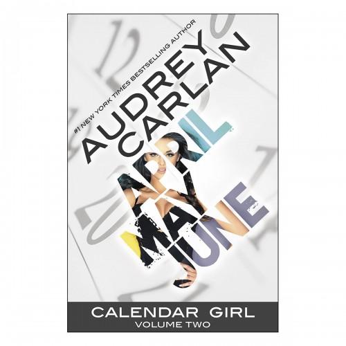 Calendar Girl - Volume 2 (April, May, June)