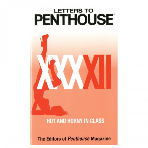 Letters to Penthouse XXXXII