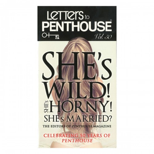 Letters to Penthouse She's Wild She's horny She's Married