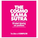 Cosmo Kama Sutra - 99 Mind Blowing Sex Positions