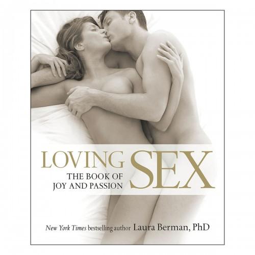 Loving Sex by Laura Berman