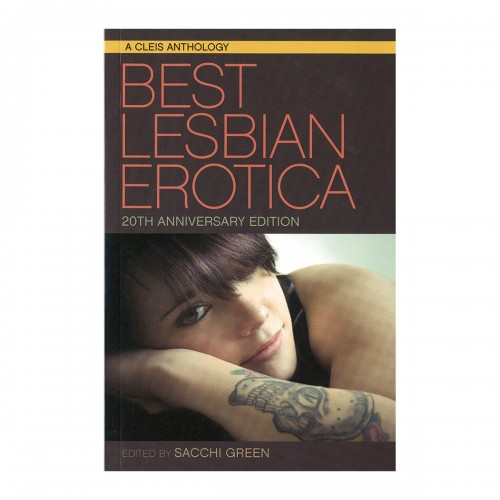 Best Lesbian Erotica 20th Anniversary Edition