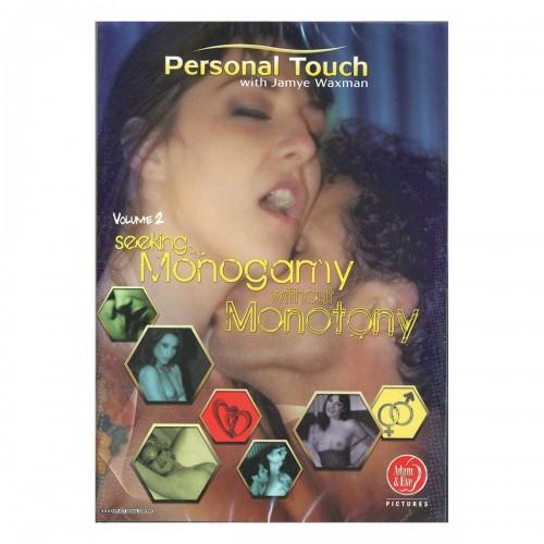 Personal Touch #2: Seeking Monogamy Without Monotony