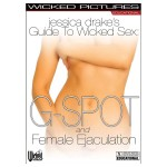 Jessica Drake's Guide to Wicked Sex: G-Spot and Female Ejaculation